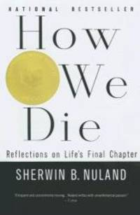 image of How We Die (Reflections on Life's Final Chapter)