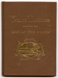 Calendar of Twelve Travelers Through the Pass of the North by  Tom Lea - Hardcover - Limited Edition - 1981 - from Book Happy Booksellers (SKU: 015716)
