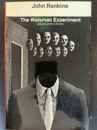 The Weisman Experiment
