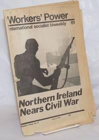image of Workers' Power, No. 61, August, 1972 International Socialist biweekly