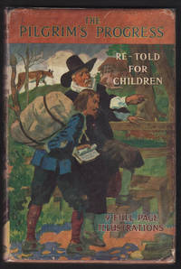 image of PILGRIM'S PROGRESS specially rewritten for children by Laurence G. S. Morris, The.