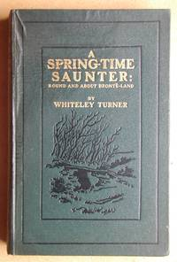image of A Spring-Time Saunter: Round and About Bronte Land.