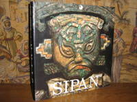 Sipan by  Walter Alva - 1st Edition - 1994 - from Brass DolphinBooks and Biblio.com