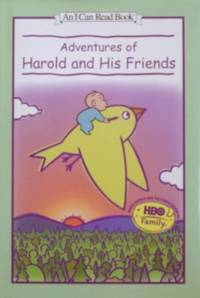 Adventures Of Harold And His Friends ( An I Can Read Book)