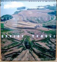 Effigy Tumuli:  The Reemergence of Ancient Mound Building