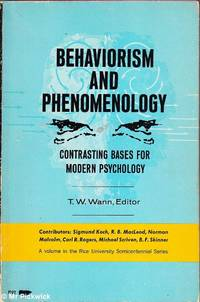 image of Behaviorism and Phenomenology: Contrasting Bases for Modern Psychology