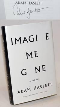Imagine Me Gone: a novel