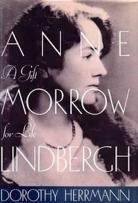 Anne Morrow Lindbergh a Gift for Life