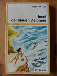 Insel der blauen Delphine. (Tb) by  Scott ODell - 1977 - from Antiquariat UPP (SKU: BN2397)