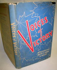 Voices of Victory; Representative Poetry of Canada in Wartime