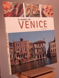 Flavors of Venice (Flavors of Italy)