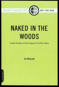 Naked in the Woods: Joseph Knowles and the Legacy of Frontier Fakery