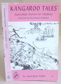 Kangaroo Tales - A Collection Of Australian Stories For Children