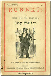ROBERT;  OR, NOTES FROM THE DIARY OF A CITY WAITER