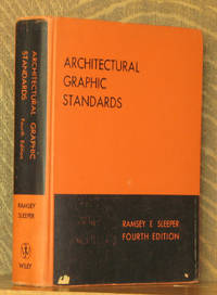 Architectural Graphic Standards, for Architects, Engineers, Decorators, Builders and Draftsmen. Fourth Edition