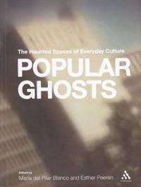 image of Popular Ghosts: the Haunted Spaces of Everyday Culture