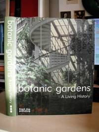 image of Botanic Gardens. A Living History