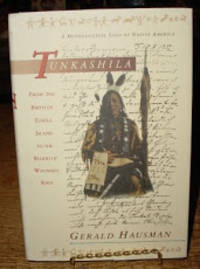 Tunkashila: from the Birth of Turtle Island to the Blood of Wounded Knee by  Gerald Hausman - Hardcover - 1993 - from Old Saratoga Books (SKU: 30593)