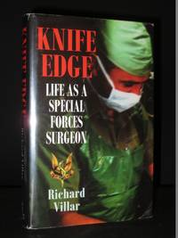 Knife Edge: Life as a Special Forces Surgeon [SIGNED]