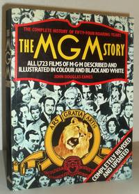 The MGM Story - The Complete History of Fifty-Four Roaring Years