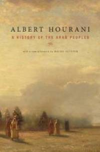 image of A History of the Arab Peoples: With a New Afterword