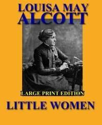 Little Women - Large Print Edition