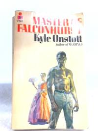 Master of Falconhurst by Kyle Onstott - Paperback - 1976 - from World of Rare Books and Biblio.com