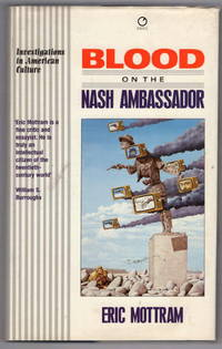 Blood on the Nash Ambassador: Investigations in American Culture