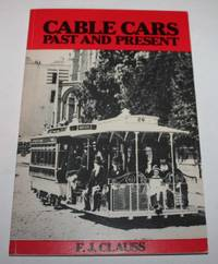 Cable Cars Past and Present (San Francisco)