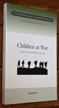 image of CHILDREN AT WAR From The First World War To The Gulf