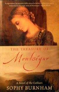The Treasure Of Montsegur by Burnham Sophy - Paperback - Reprint - 2002 - from Marlowes Books and Biblio.com