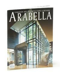 Arabella (Magazine) - Canadian Art, Architecture & Design, Volume 8, Issue 1, Spring Awakenings 2015