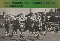 The Morris and Sword Dances of England