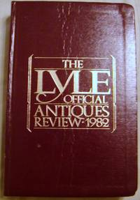 The Lyle Official Antiques Review 1982