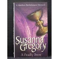 A Deadly Brew   fourth book Matthew Bartholomew by Susanna Gregory - Paperback - - - from booksalvation and Biblio.com