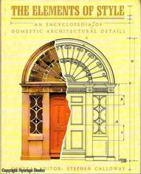 The Elements of Style An Encyclopedia of Domestic Architectural Details
