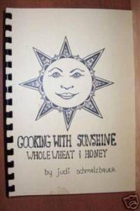 COOKING WITH SUNSHINE, WHOLEWHEAT & HONEY