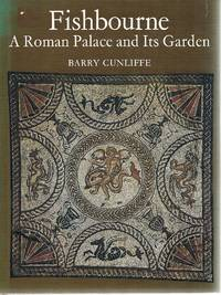 image of Fishbourne: A Roman Palace and Its Garden