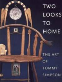 Two Looks to Home: The Art of Tommy Simpson