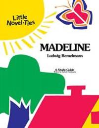 Madeline: Novel-Ties Study Guide by Ludwig Bemelmans - 2004-01-01 - from Books Express (SKU: 0767521226)