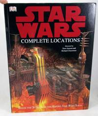 image of The Complete Locations of Star Wars: Inside the Worlds of the Entire Star Wars Saga
