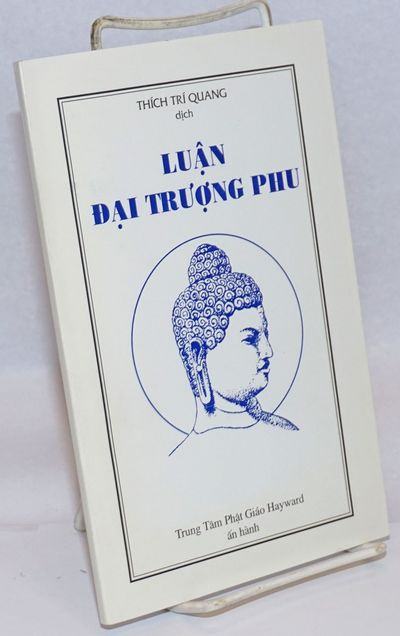 Hayward, CA: Trung Tam Phat Giao Hayward, 1999. 71p., slender paperback, very good. Buddhist text in...