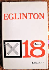 image of Eglinton. the Election Study of a Federal Constituency