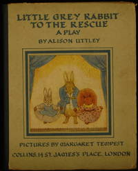 image of Little Grey Rabbit To The Rescue. A Play