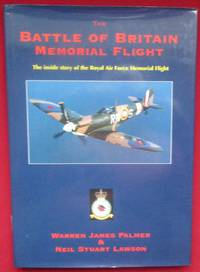 image of Battle of Britain Memorial Flight: The Inside Story of the Royal Air Force Memorial Flight