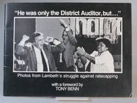 """He was Only the District Auditor, but..."" Photos from Lambeth's Struggle Against..."
