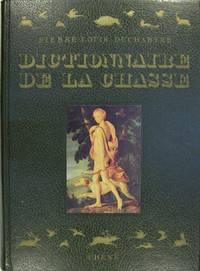 DICTIONNAIRE ANALOGIQUE DE LA CHASSE HISTORIQUE ET CONTEMPORAIN