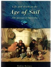 image of Life and Death in the Age of Sail : The Passage to Australia
