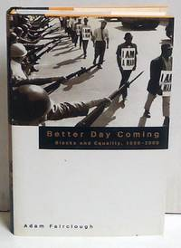 Better Day Coming: Blacks and Equality, 1890-2000