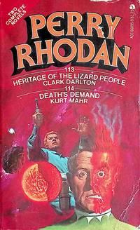Heritage of the Lizard People / Death's Demand (Perry Rhodan #113 & 114)